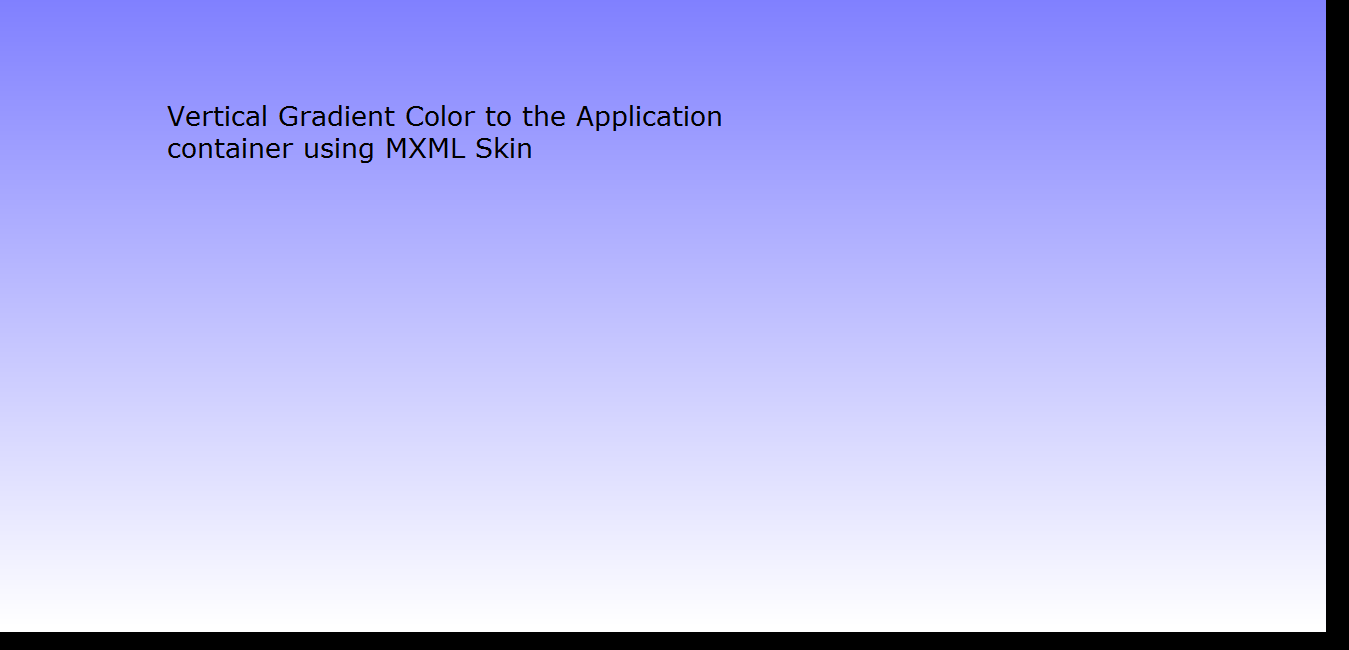 apply vertical gradient color to application container using mxml skinning in flash builder 4.6