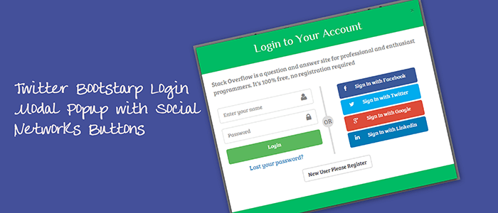Bootstrap Login Modal Popup with Facebook, Twitter, Google and Linkdin Login Buttons