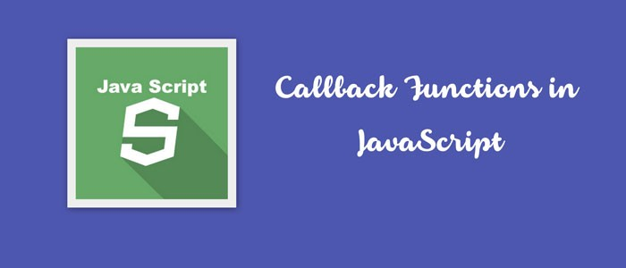 Callback Functions in JavaScript