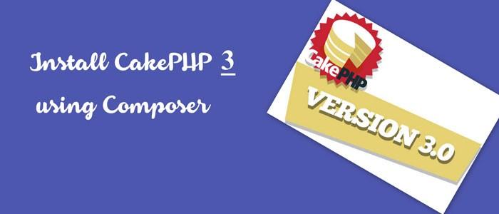 Install-CakePHP-3-using-Composer